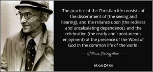 quote-the-practice-of-the-christian-life-consists-of-the-discernment-of-the-seeing-and-hearing-william-stringfellow-70-51-64